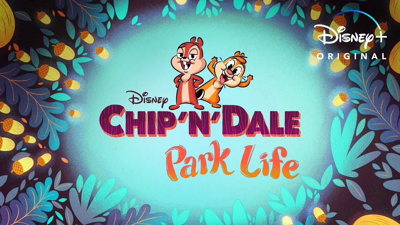 Here Comes Netflix With Another Amazing Show - Chip 'N' Dale: Park Life!